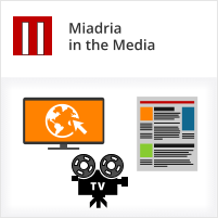Miadria in the Media